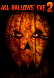 All Hallows' Eve 2 streaming vf