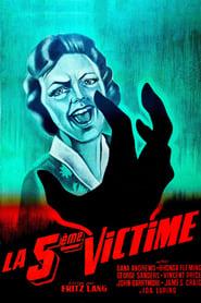 La cinquième victime Poster