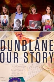 Dunblane: Our Story (2016)