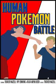 Human Pokémon Battle (2014)