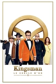 Kingsman : Le Cercle d'or streaming vf