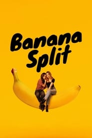 Banana Split streaming vf