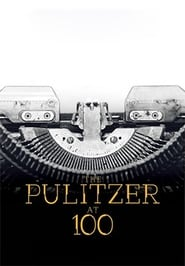 image for movie The Pulitzer At 100 (2017)