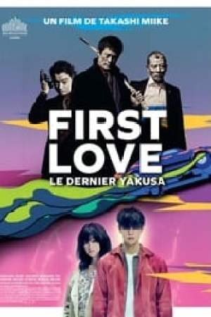 First Love, le dernier yakuza streaming vf