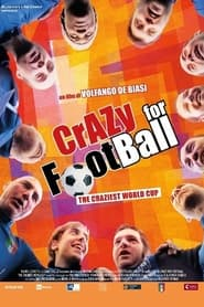 Crazy for Football: The Craziest World Cup (2017)