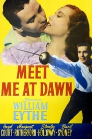Meet Me at Dawn (1947)