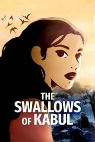 The Swallows of Kabul streaming vf