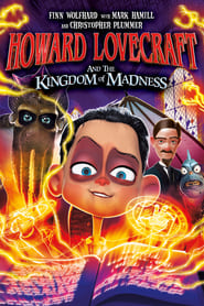Howard Lovecraft and the Kingdom of Madness streaming vf