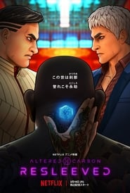 Altered Carbon : Resleeved streaming vf