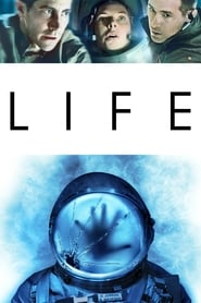 Watch and Download Movie Life (2017)