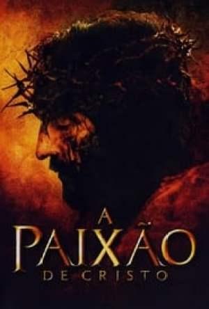 A Paixão de Cristo Dublado Online