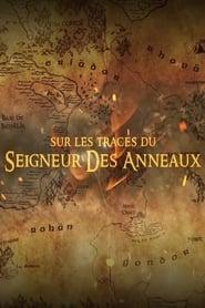 Terres De Cinéma - Sur Les Traces Du Seigneur Des Anneaux Poster