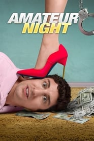 Amateur Night streaming vf