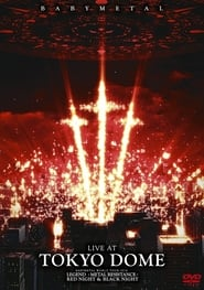 BABYMETAL: Live At Tokyo Dome streaming vf