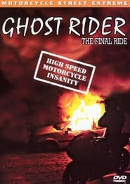 Ghost Rider: The Final Ride (2002)