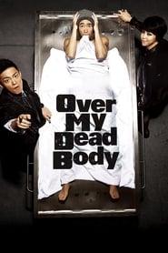Over My Dead Body Full online