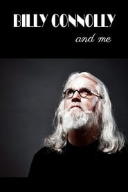 Billy Connolly And Me streaming vf