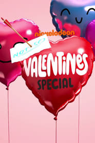 Nickelodeon's Not So Valentine's Special