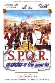 S.P.Q.R. - 2000 e ½ anni fa Poster