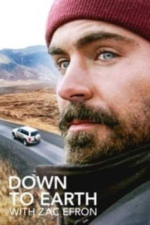 Down to Earth with Zac Efron Full online
