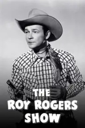 The Roy Rogers Show Full online