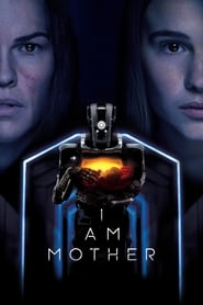 image for movie I Am Mother (2019)
