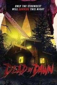 Dead by Dawn streaming vf