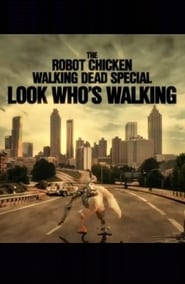 image for movie The Robot Chicken Walking Dead Special: Look Who's Walking (2017)