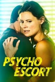 Psycho Escort streaming vf