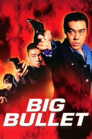 Big Bullet streaming vf