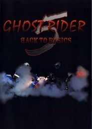 Ghost Rider 5 Back To Basics (2008)