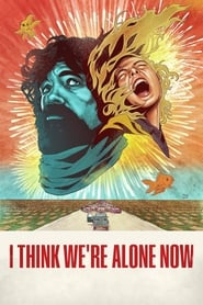 image for I Think We're Alone Now (2018)