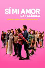 Sí, Mi Amor (2020)