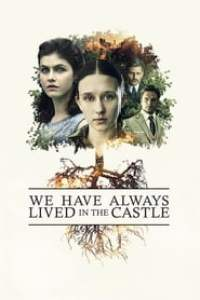 We Have Always Lived in the Castle streaming vf
