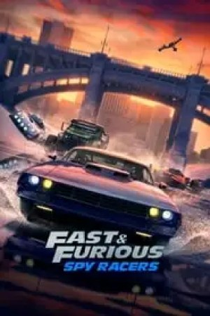 Fast & Furious Spy Racers Full online