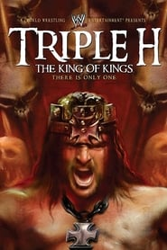 WWE: Triple H: The King of Kings - There is Only One