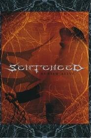 Sentenced: Buried Alive (2006)