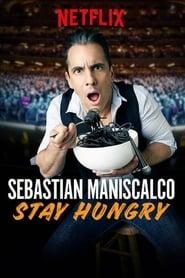 Sebastian Maniscalco: Stay Hungry streaming vf
