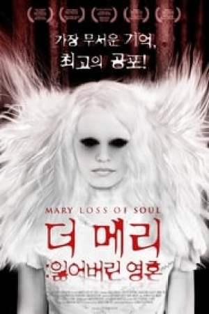 Mary Loss of Soul streaming vf