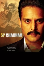 SP Chauhan: A Struggling Man 2018 Hindi Movie Amzn WebRip 300mb 480p 1GB 720p 4GB 1080p