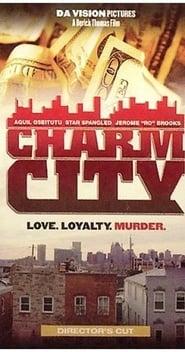 Charm City (2006)