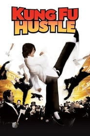 Kung Fu Hustle streaming vf
