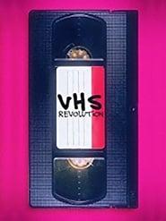 VHS Revolution (2017)