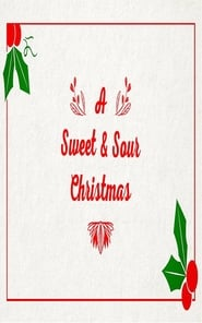 A Sweet & Sour Christmas (2019)