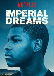 Imperial Dreams streaming vf