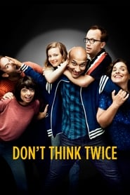 Don't Think Twice streaming vf