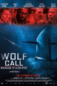 Watch Movie Online The Wolf's Call (2019)