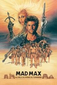 Mad Max :  Au-delà du dôme du tonnerre streaming vf