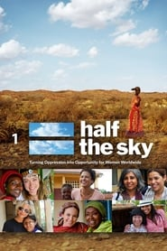 image for movie Half the Sky: Turning Oppression Into Opportunity for Women Worldwide (2012)