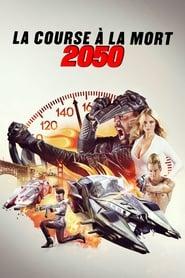 La course à la mort 2050 streaming vf